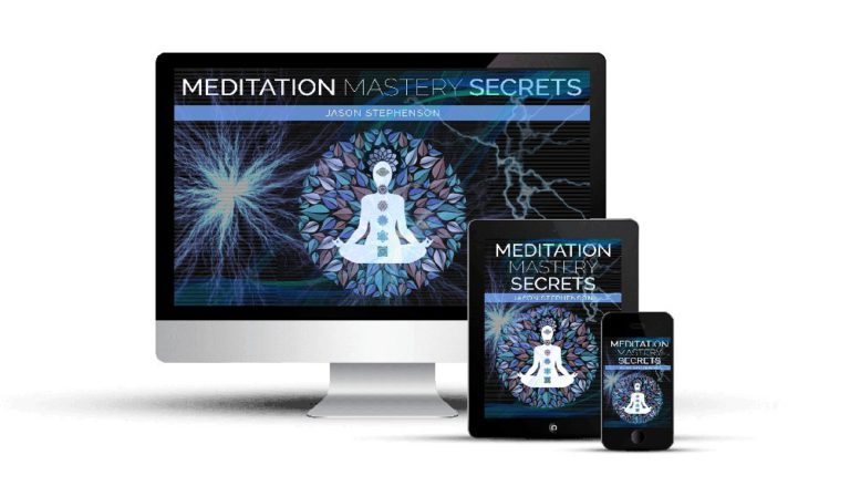 Meditation Mastery Secrets Review – All Secrets Revealed