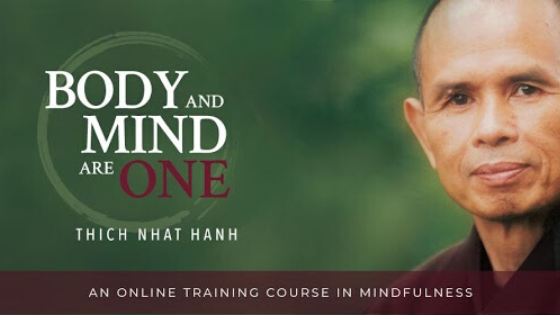 Body And Mind Are One – By Thich Nhat Hanh