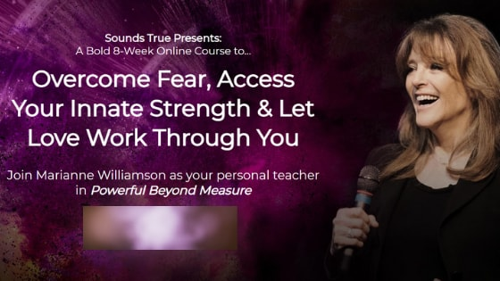 Marianne Williamson's Course – Powerful Beyond Measure