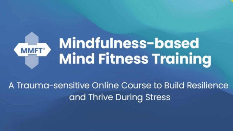 Mindfulness Based Mind Fitness Training – Review